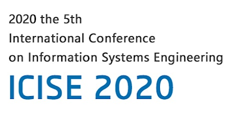 5th International Conference on Information Systems Engineering: ICISE 2020 tickets
