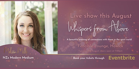 Whispers from Above Howick tickets