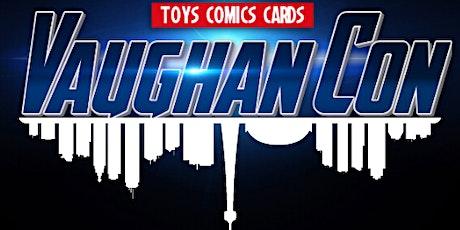 Vaughan Con 2020 tickets