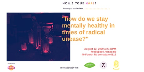 How do we stay mentally healthy in times of radical unease? tickets