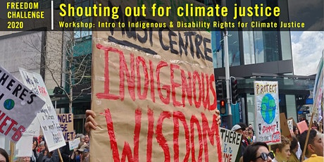 Freedom Challenge-Intro to Indigenous & Disability Rights 4 Climate Justice tickets
