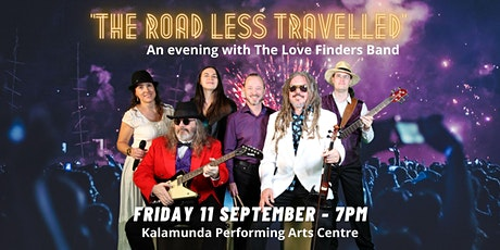 """""""The Road Less Travelled"""" - An evening with The Love Finders Band tickets"""
