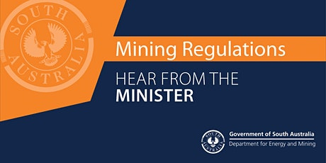 Hear from the Minister - Draft mining regulations (14th September) tickets