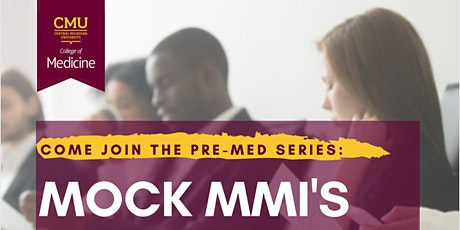 The Pre-Med Series: Mock MMI's tickets