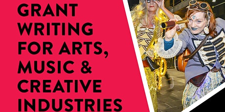 Grant Writing workshop for the Arts, Music and Creative Industries tickets