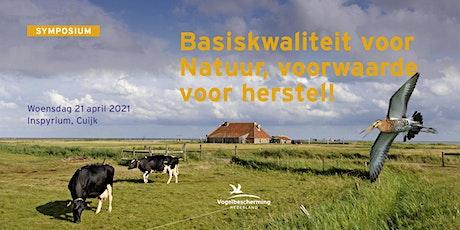Symposium Basiskwaliteit voor Natuur, voorwaarde voor herstel! tickets