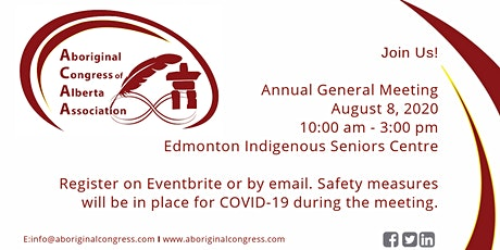 Aboriginal Congress of Alberta Association AGM - face to face & Zoom Online tickets