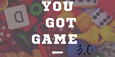 YOU GOT GAME 3.0: Spilled Tea's Game Night tickets