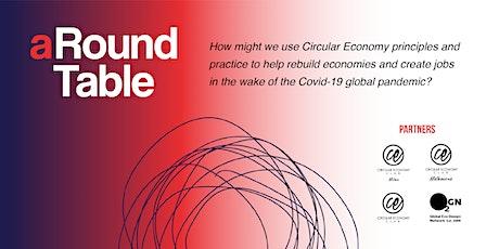 aRound Table Circular Economy brainstorming event tickets