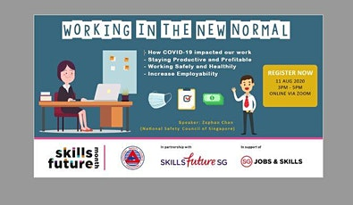 SkillsFuture Month - Seminar on Working in the New Normal by NSCS tickets