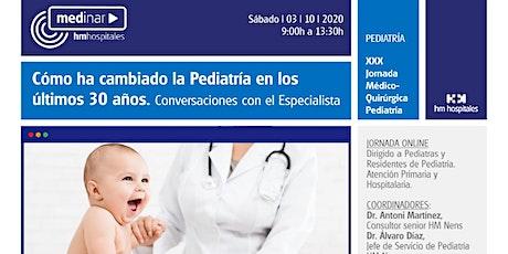 Cómo ha cambiado la Pediatría en los últimos 30 años. HM Nens entradas