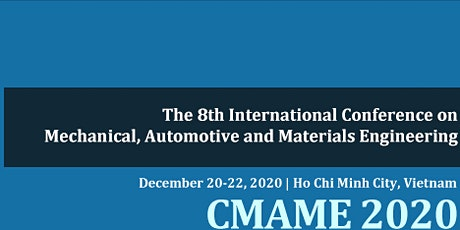The 8th Intl. Conf. on Mechanical, Automotive and Materials Engineering tickets
