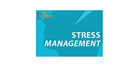 Stress Management 1 Day Training in San Francisco, CA tickets