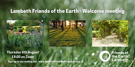 Lambeth Friends of the Earth - Welcome meeting tickets