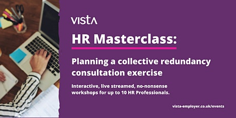 HR Masterclass: Planning a collective redundancy consultation exercise tickets