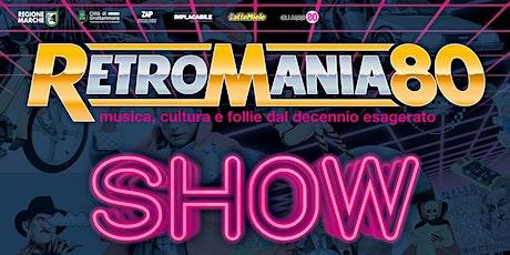 RetroMania80 - edizione 2020 - Grottammare biglietti