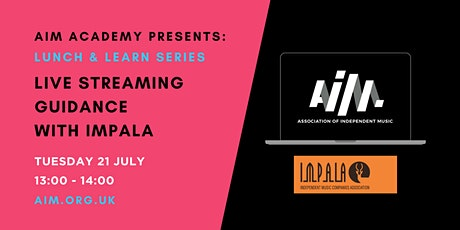 AIM Academy presents: Live Streaming Guidance with IMPALA tickets