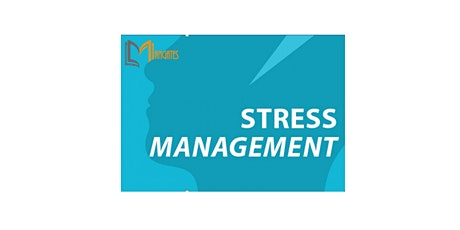 Stress Management 1 Day Virtual Live Training in Irvine, CA tickets
