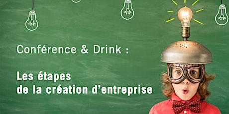 Conférence & Drink : Les étapes de la création d'entreprise billets
