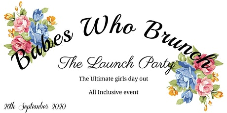 Babes Who Brunch - The Launch Party tickets