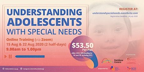 Understanding Adolescents with Special Needs tickets