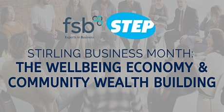 Stirling Business Month: The Wellbeing Economy & Community Wealth Building tickets