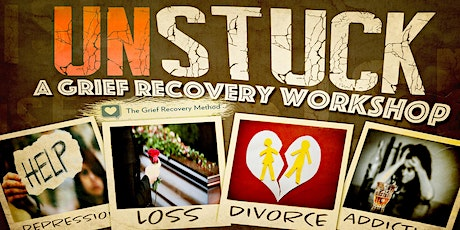 Unstuck...using the Loss & Grief Recovery Method® tickets