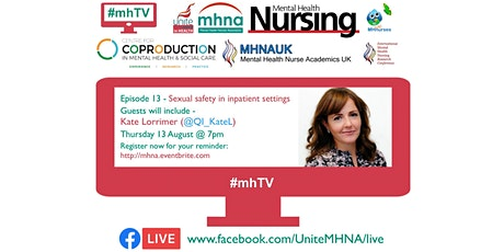 #mhTV episode 13 - Sexual safety in inpatient settings tickets