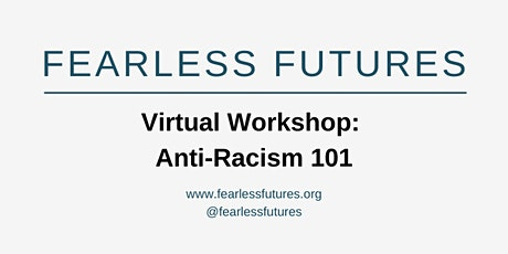 Virtual Workshop: Anti-Racism 101 tickets