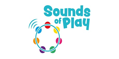 Delivering Group Music sessions online - Sounds of Play tickets