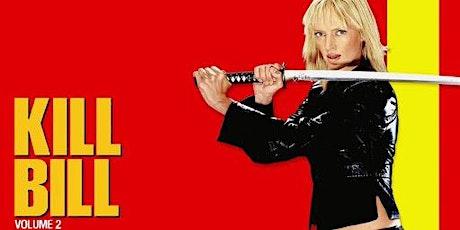 Kill Bill 2 - ingresso € 5 a persona biglietti