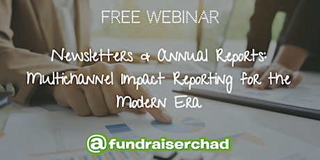Newsletters & Annual Reports: Multichannel Impact Reporting tickets