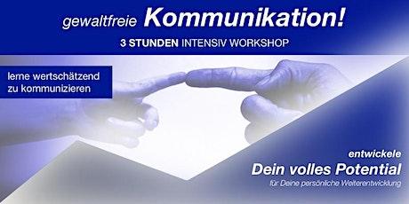 """Online WorkShop: """"Grundlagen der gewaltfreien Kommunikation"""" Tickets"""