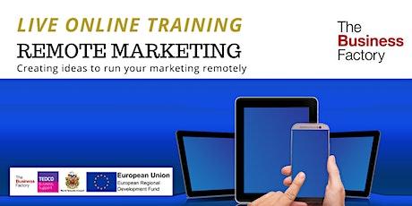 LIVE ONLINE - Remote Marketing for Business workshop tickets