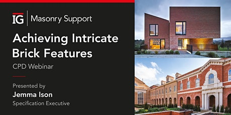 IG Masonry Support CPD Webinar - Achieving Intricate Brick Features tickets