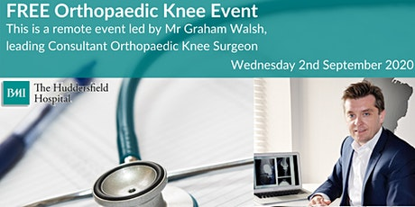 Remote Orthopaedic Knee Event with Mr Graham Walsh tickets