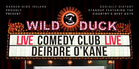 Wild Duck Comedy Club Presents: Deirdre O' Kane & Guests! tickets