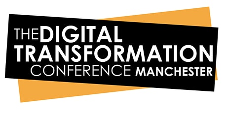 Digital Transformation Conference, Manchester 2021 tickets