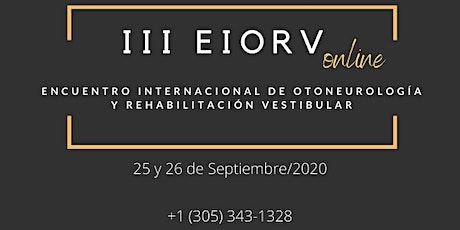 3° Encuentro Internacional de Otoneurología y Rehabilitación Vestibular entradas