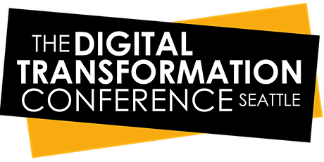 Digital Transformation Conference | Seattle | 2021 tickets