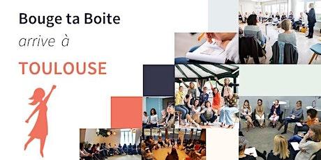 Lancement de Bouge ta Boite à Toulouse billets