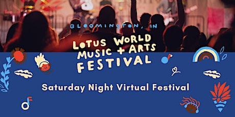 Lotus Fest Saturday Night Virtual Festival tickets