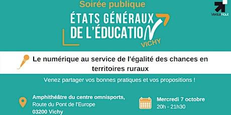 Soirée publique - Education, numérique et ruralité - Vichy billets