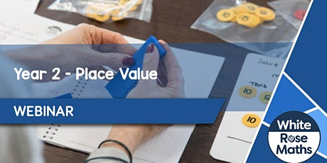 **WEBINAR** Year 2 Place Value - 09.09.20 tickets
