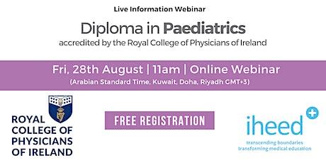 Diploma in Paediatrics - RCPI - Info Webinar -  Aug  28th 2020 tickets