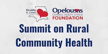 OGHS Foundation Healthy St Landry Summit on Rural Community Health tickets