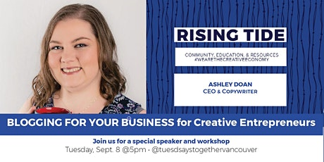 Blogging for Your Business: Education & Networking w Creative Entrepreneurs tickets