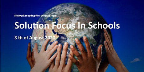 """Network meeting: """"Solution Focus In Schools"""" - getting things started tickets"""