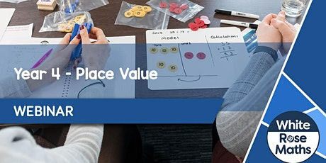**WEBINAR** Year 4 Place Value - 08.09.20 tickets