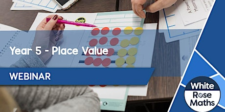 **WEBINAR** Year 5 Place Value - 09.09.20 tickets